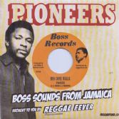 Pioneers - Run Come Walla / Dennis Walks & Pioneers - Having A Party (Boss Records/Reggae Fever) 7""